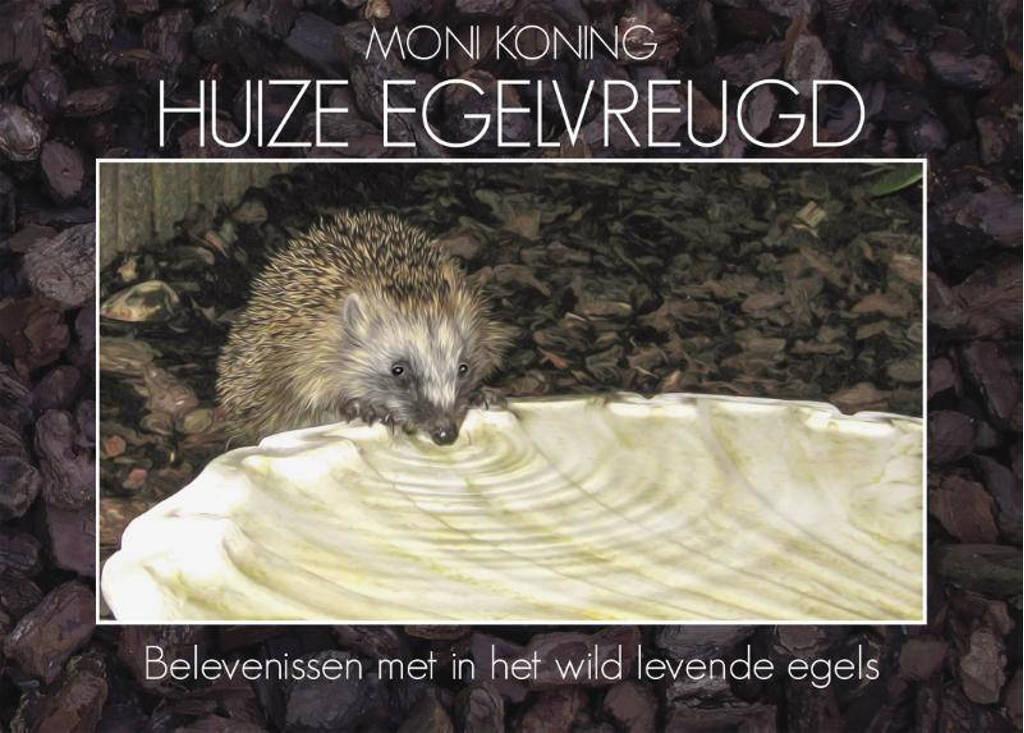 Huize Egelvreugd - Moni Koning