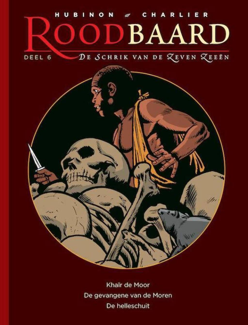 Roodbaard, de schrik van de zeven zeeën: Khaïr de Moor ; De gevangene van de Moren ; De helleschuit ; De cobra - Victor Hubinon en Jean-Michel Charlier