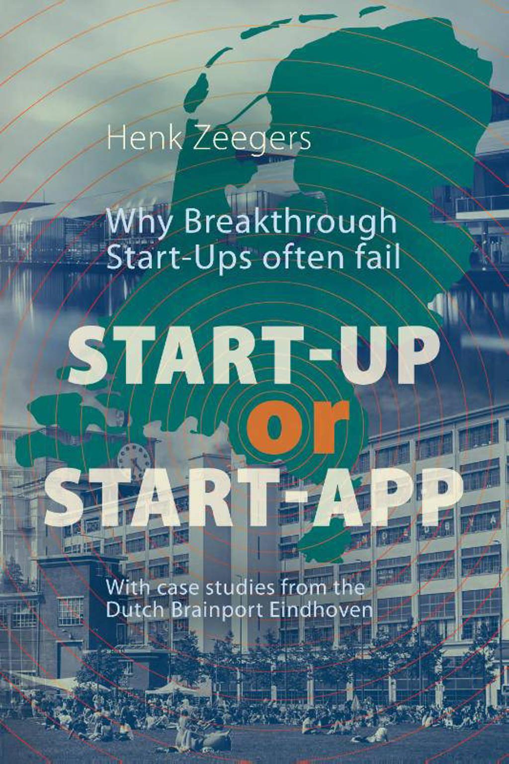 Start-Up or Start-App - Henk Zeegers
