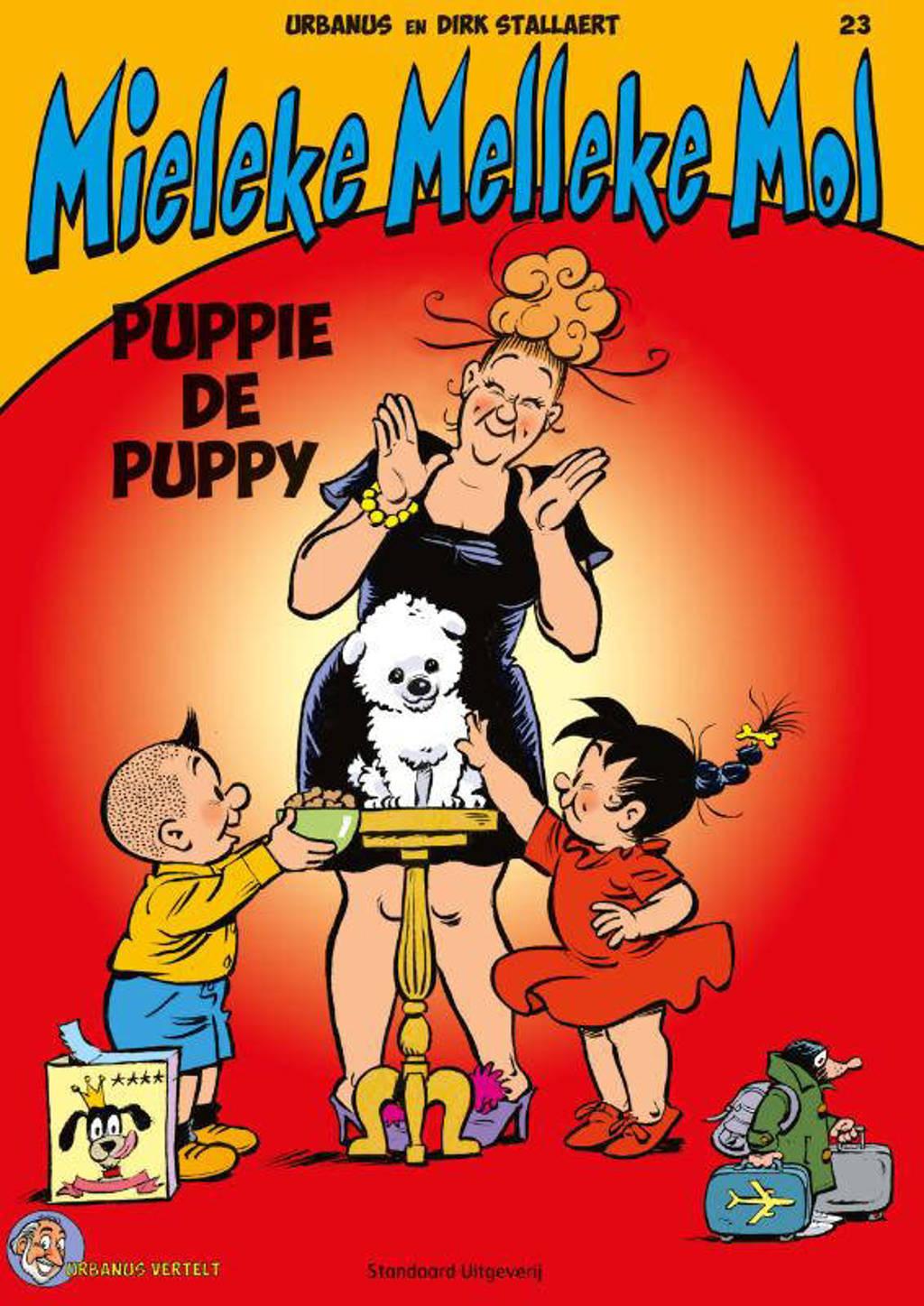 Mieleke Melleke Mol: Puppie de Puppy - Urbanus en Dirk Stallaert