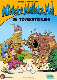 Mieleke Melleke Mol: De toverstrikjes - Dirk Stallaert en