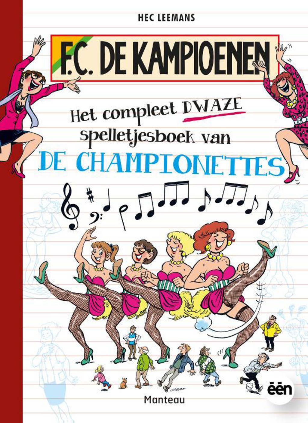 F.C. De Kampioenen: Het compleet dwaze spelletjesboek van de Championettes - Hec Leemans