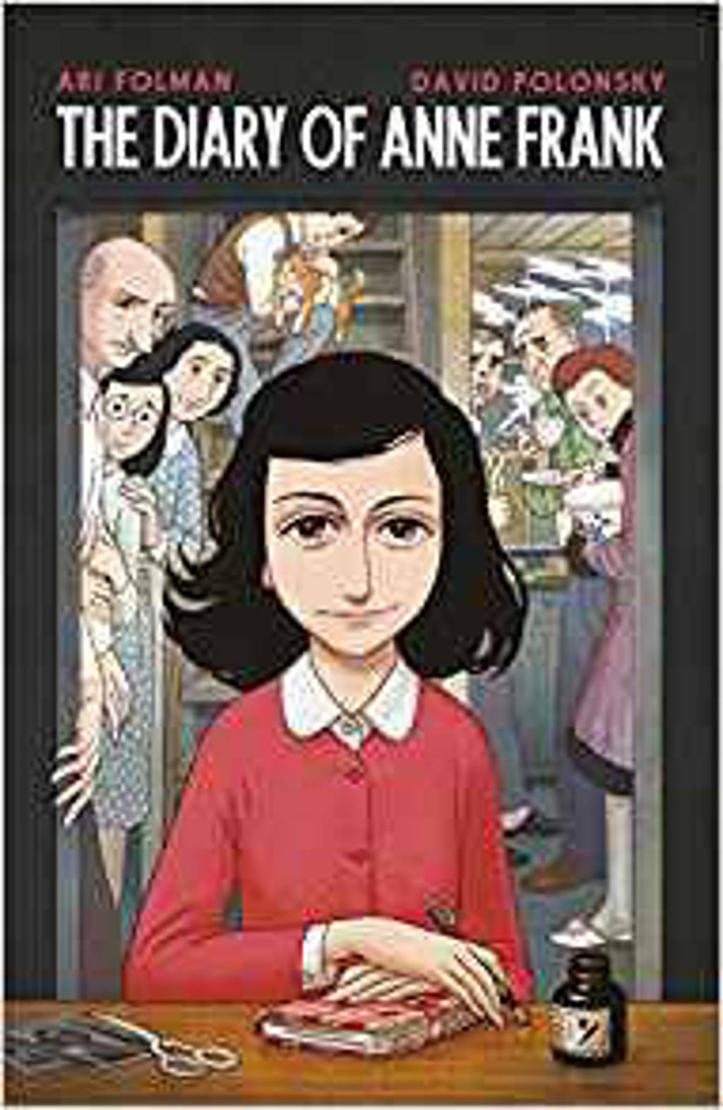Anne Frank's Diary: The Graphic Novel - Frank, Anne