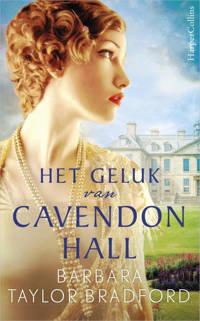 Het geluk van Cavendon Hall - Barbara Taylor Bradford