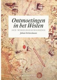 Ontmoetingen in het Westen - Johan Verberckmoes