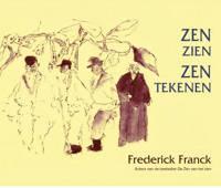 Zen zien, zen tekenen - F. Franck