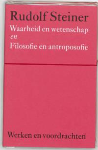 Werken en voordrachten Kernpunten van de antroposofie/Filosofie: Waarheid en wetenschap - Rudolf Steiner