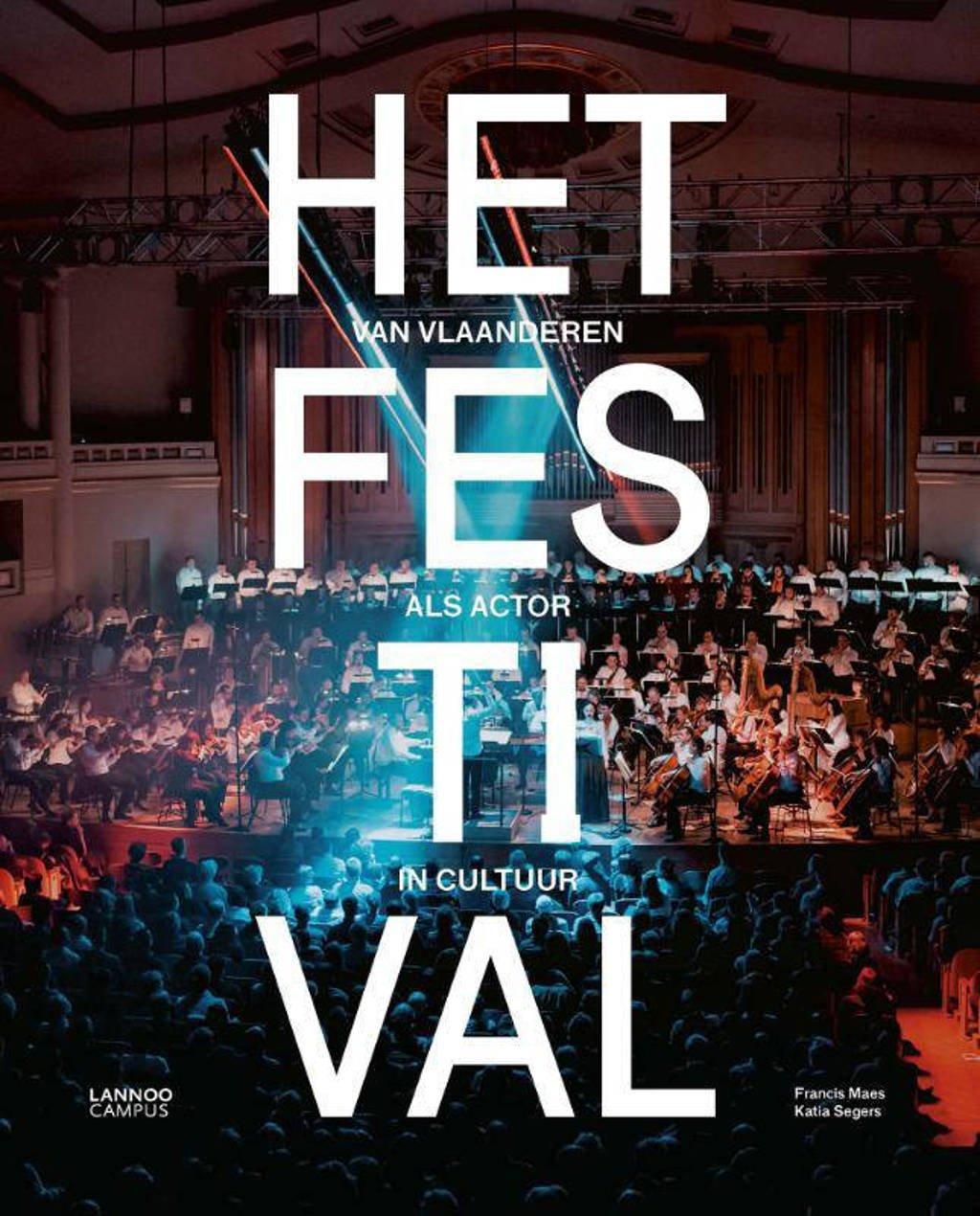 Het Festival - Francis Maes en Katia Segers