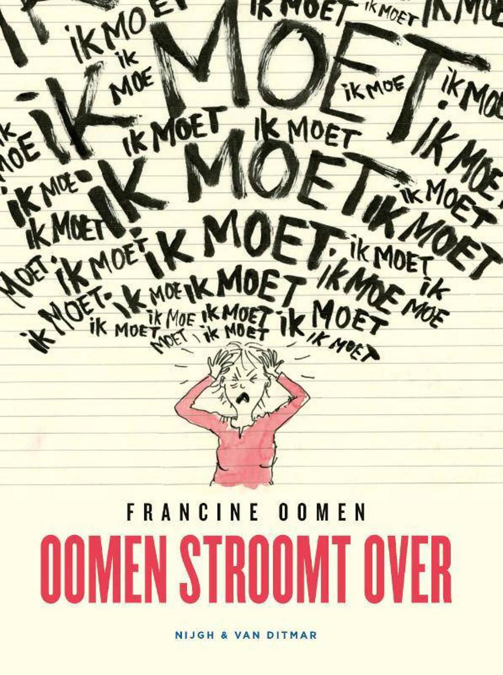 Oomen stroomt over - Francine Oomen