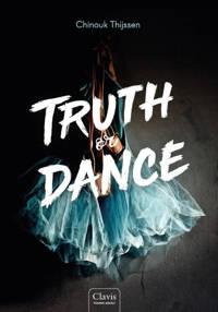 Truth or Dance: Truth or Dance - Chinouk Thijssen