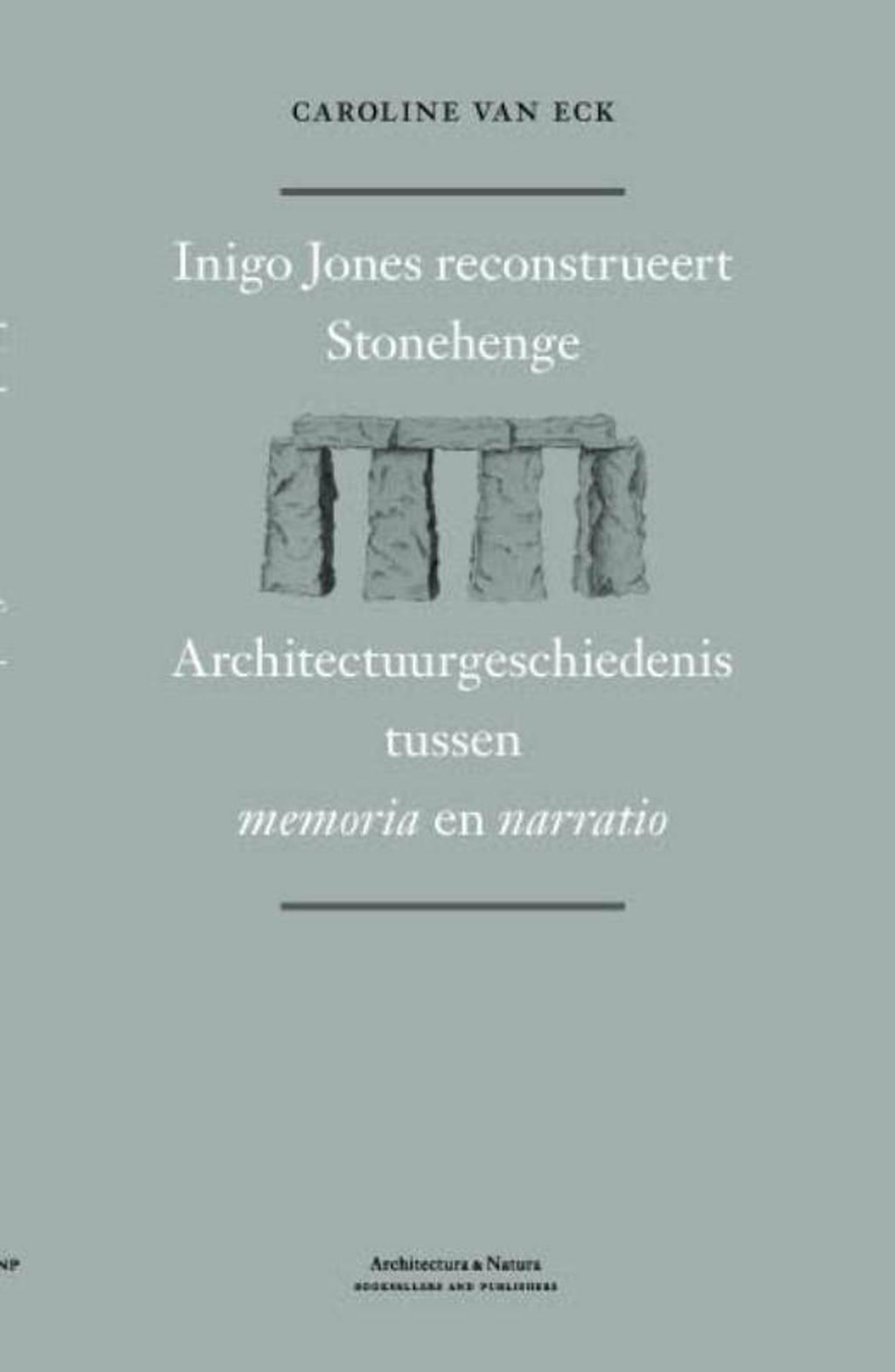 Inigo Jones on Stonehenge - Caroline van Eck