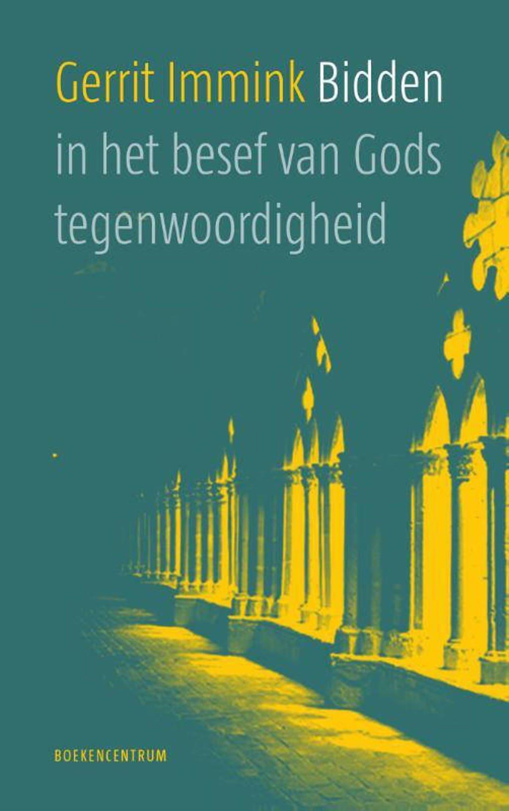 Bidden in het besef van Gods tegenwoordigheid - Gerrit Immink