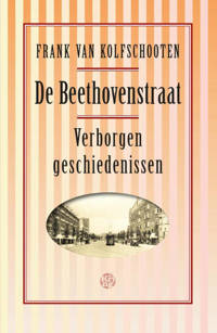 De Beethovenstraat - Frank van Kolfschooten