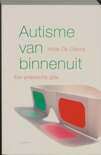 Autisme van binnen uit - Hilde De Clercq