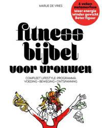 Fitnessbijbel voor vrouwen - Marije De Vries