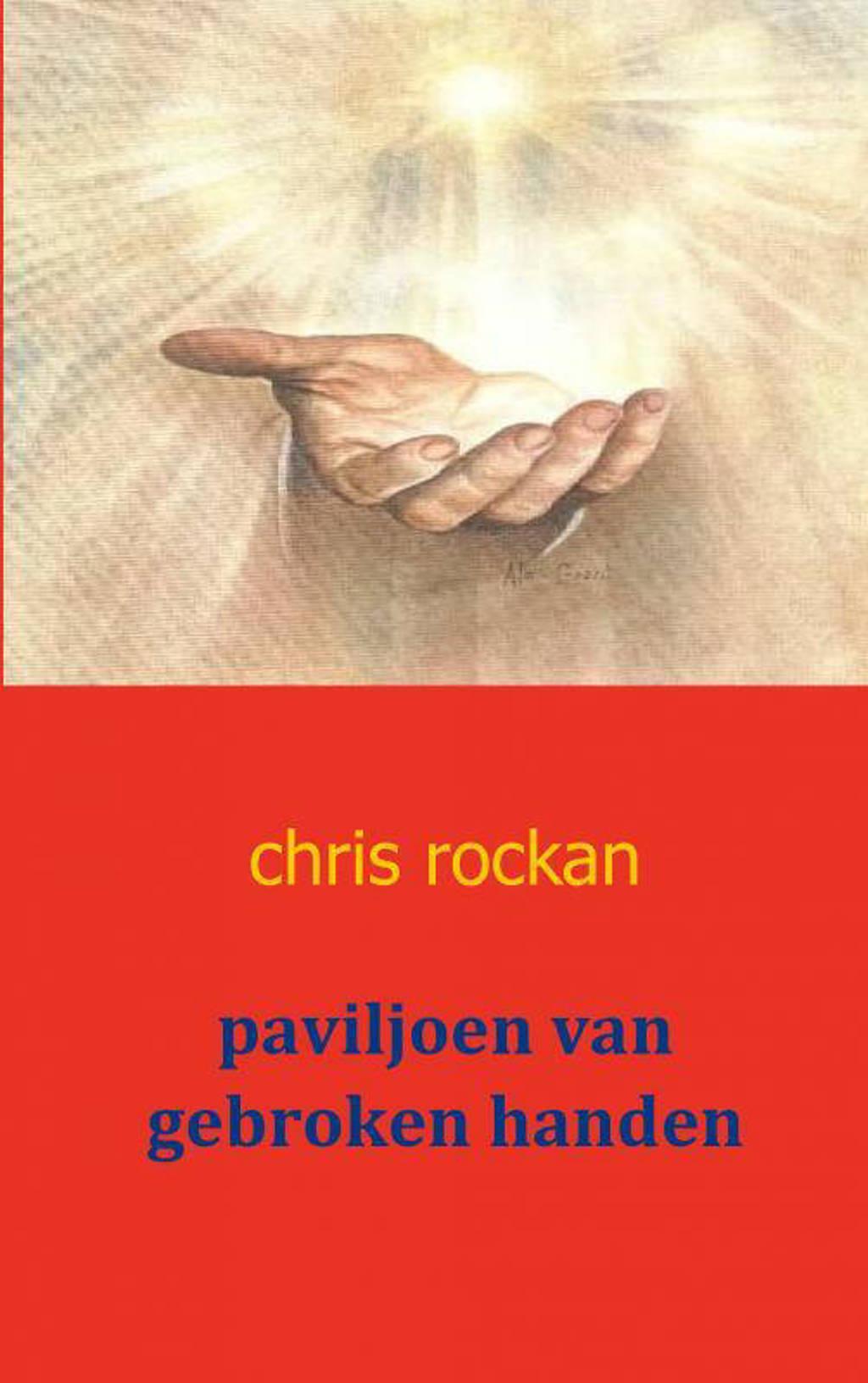paviljoen van gebroken handen - Chris Rockan