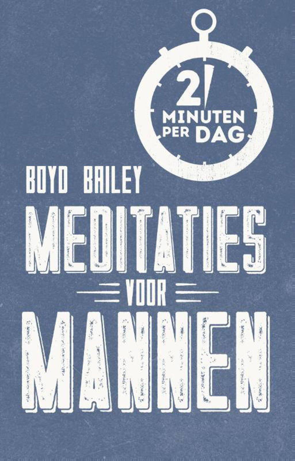Meditaties voor mannen - Boyd Bailey