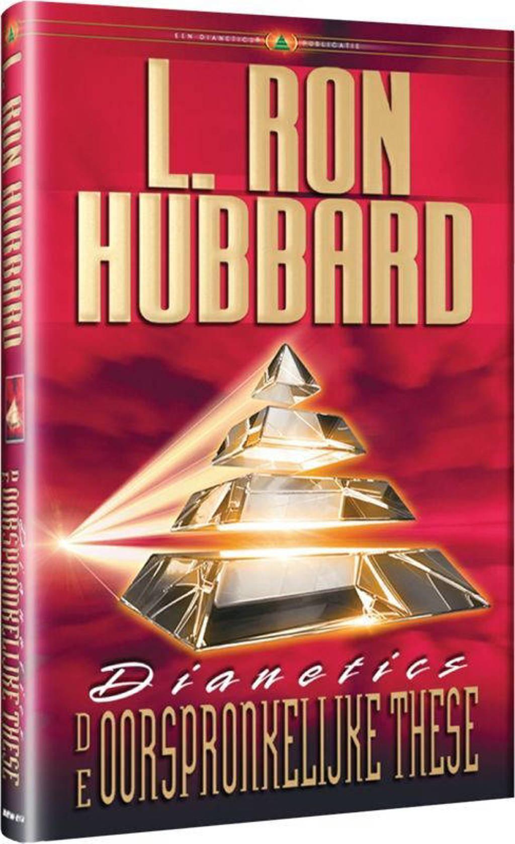 Dianetics de Oorspronkelijke Thesa - L. Ron Hubbard