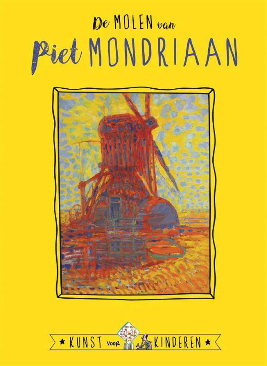 Kunst voor Kinderen: De Molen van Mondriaan - Ceciel de Bie en Reinoud Leenen