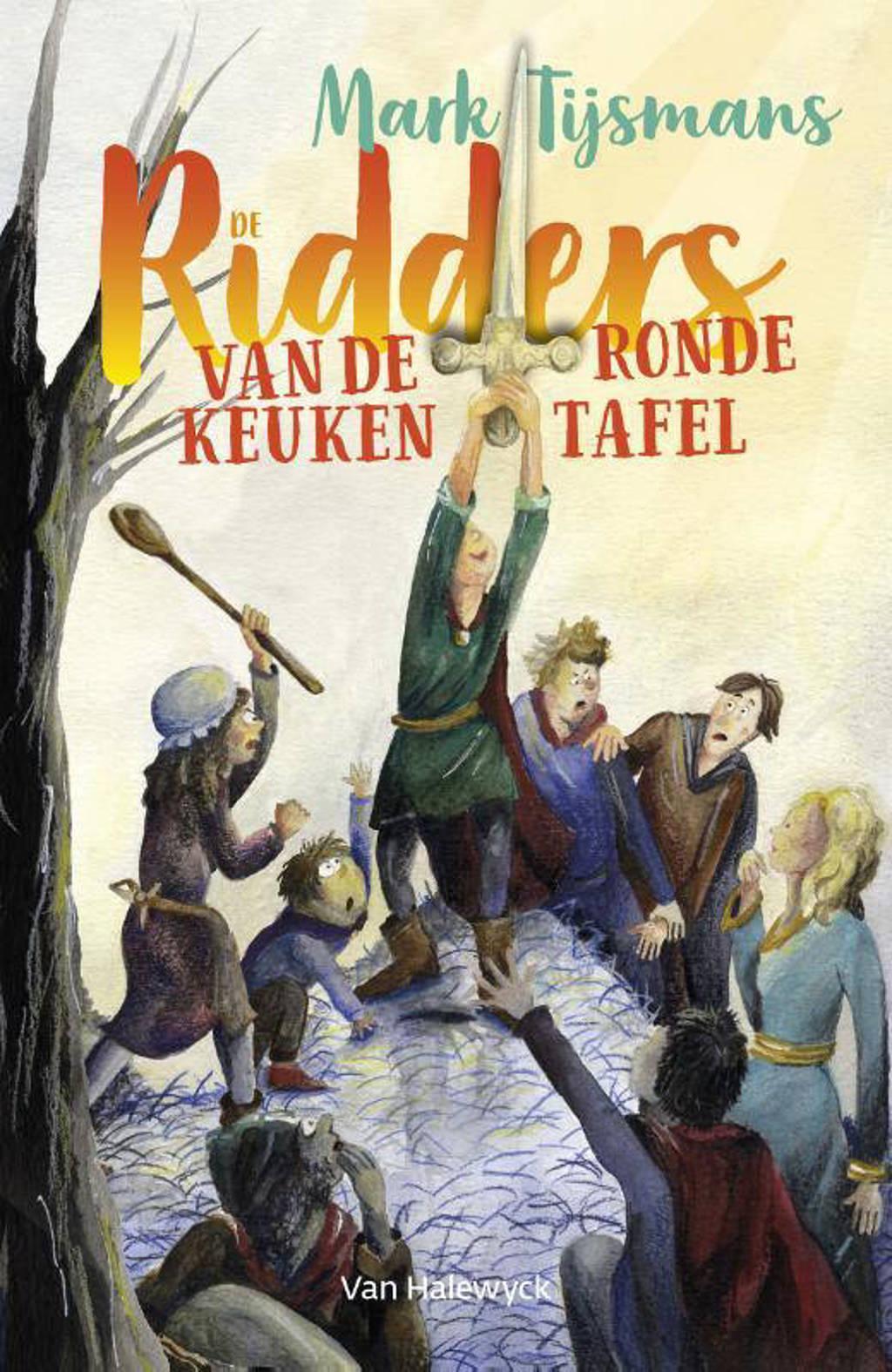 De ridders van de ronde keukentafel - Mark Tijsmans