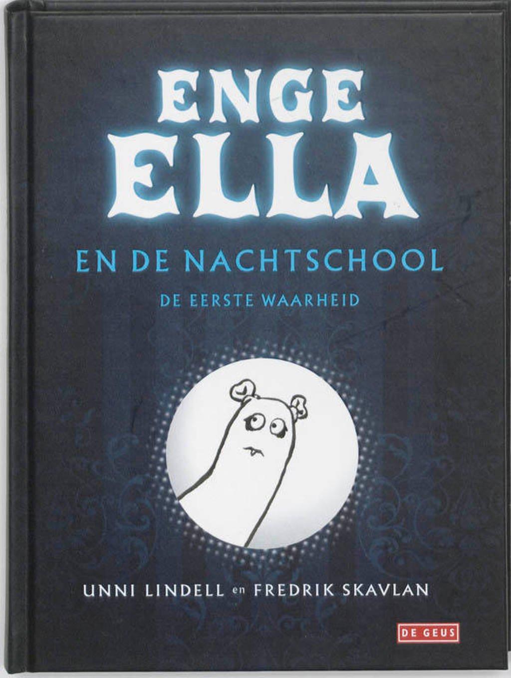 Enge Ella: Enge Ella en de nachtschool - Unni Lindell