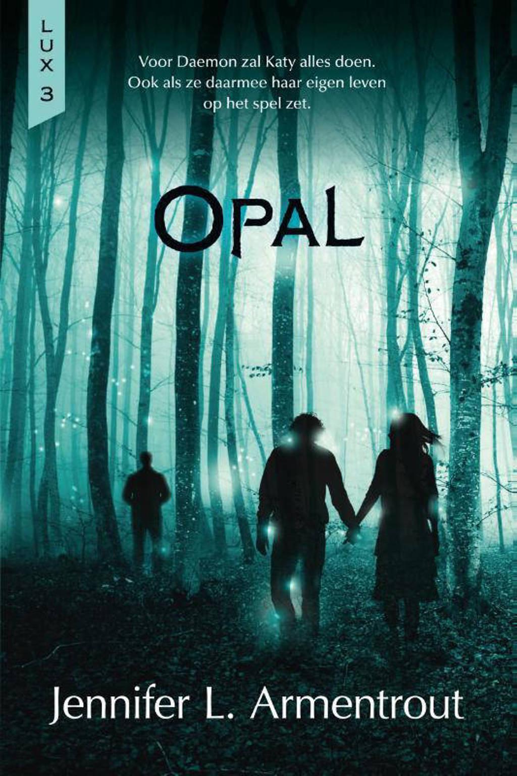 Lux: Opal - Jennifer L. Armentrout