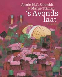 's Avonds laat - Annie M.G. Schmidt