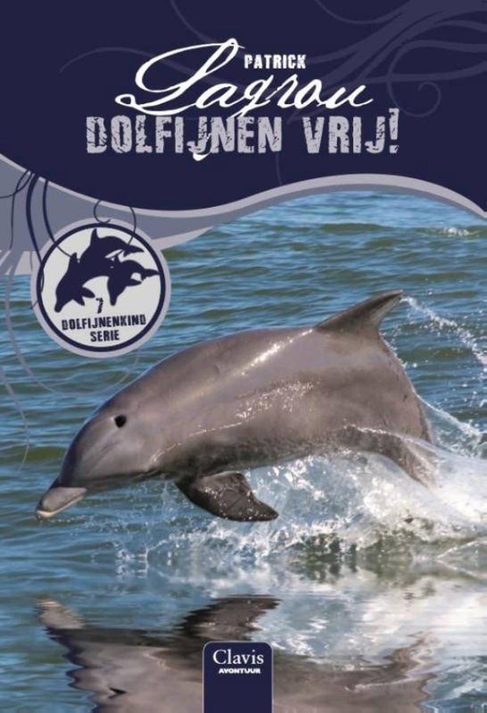 Dolfijnenkind: Dolfijnen vrij! - Patrick Lagrou
