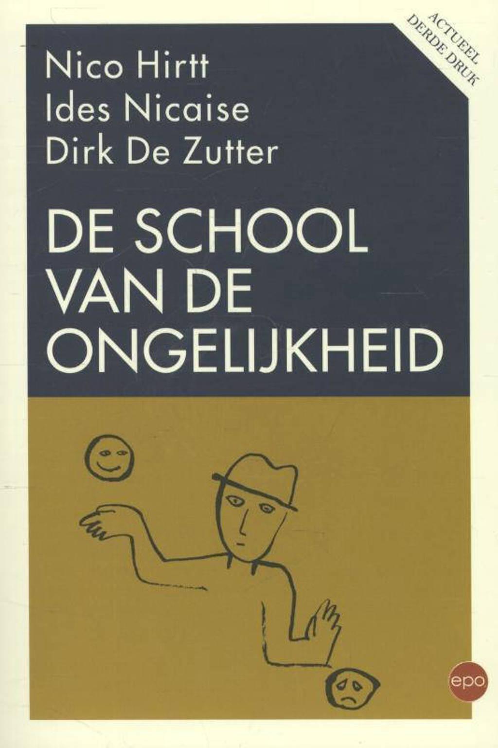 De school van de ongelijkheid - Nico Hirtt, Ides Nicaise en Dirk De Zutter
