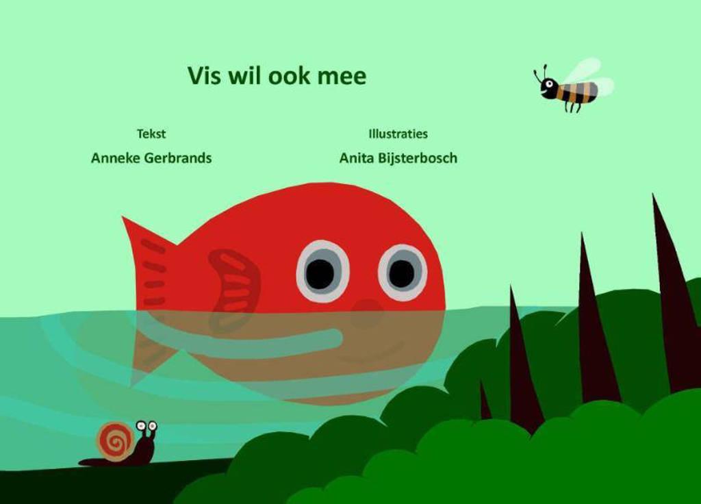 Vis wil ook mee - Anneke Gerbrands