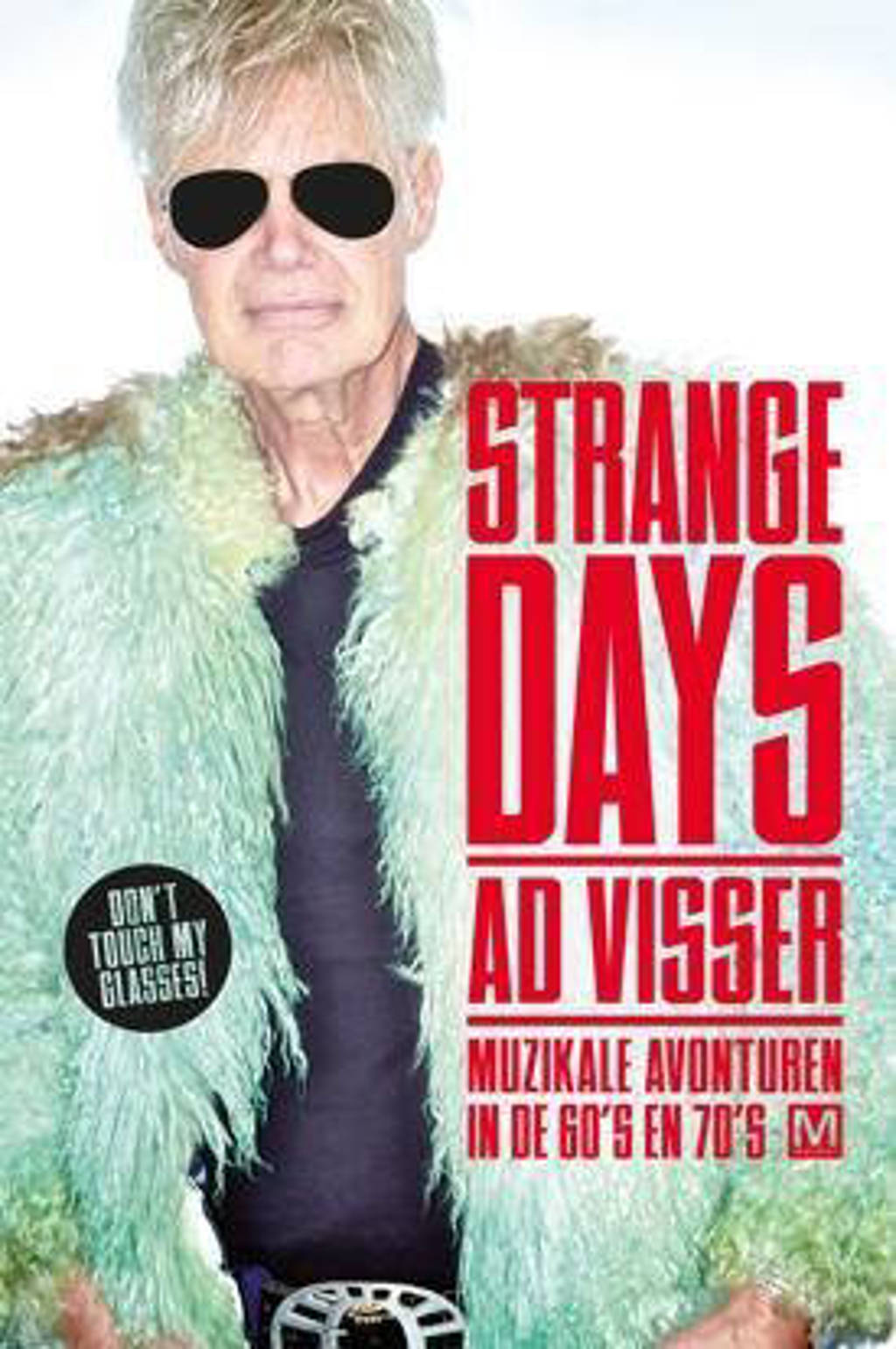 Strange days - Ad Visser