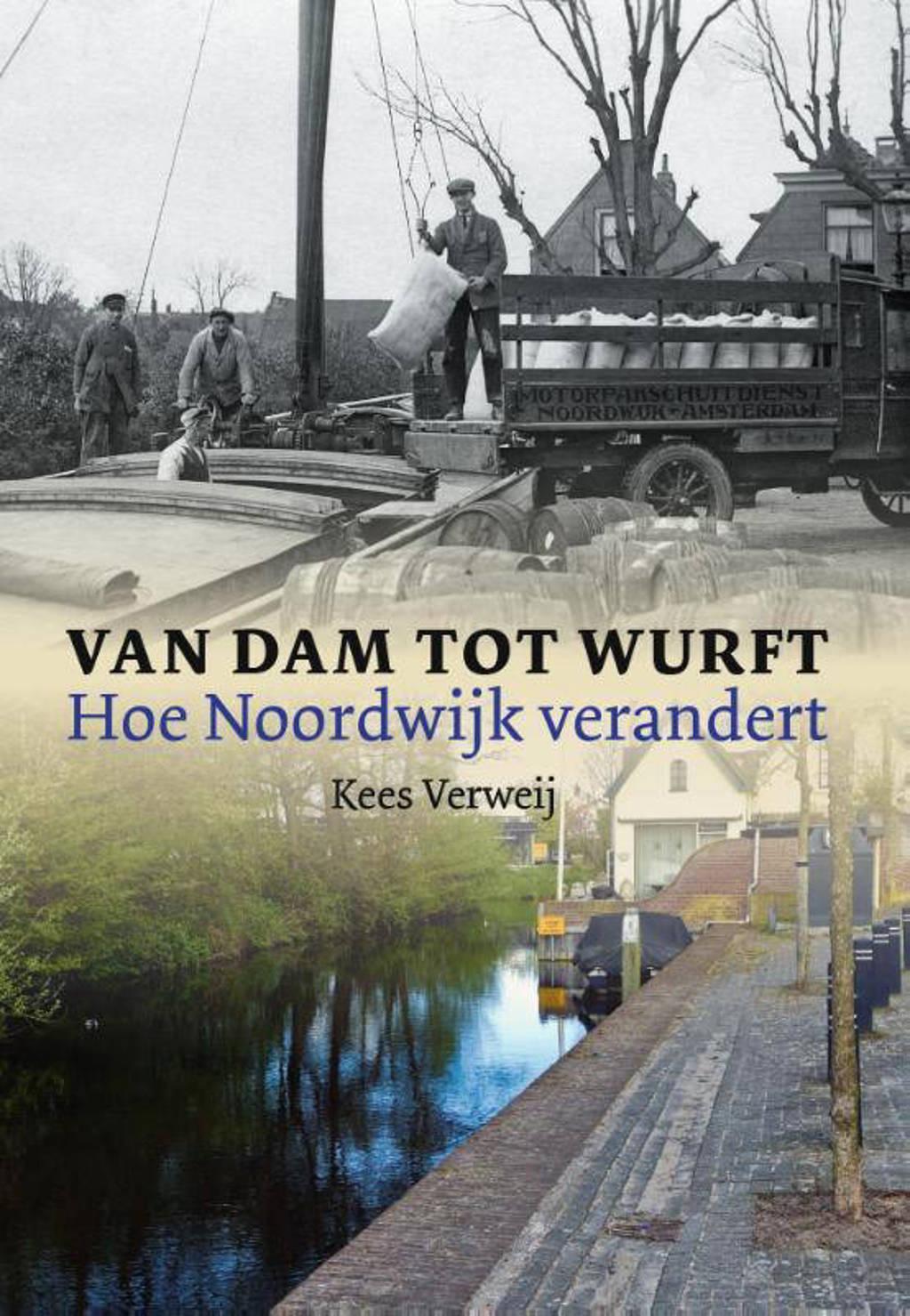 Van Dam tot Wurft - Kees Verweij