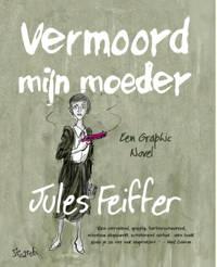 Dood mijn moeder - Jules Feiffer