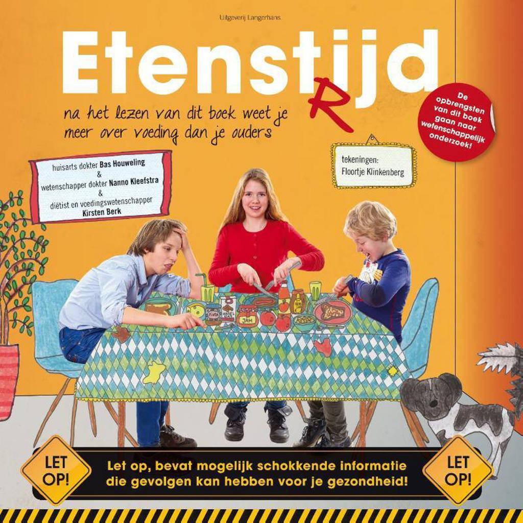 Etenstijd - Houweling Bas, Kleefstra Nanno en Berk Kirsten
