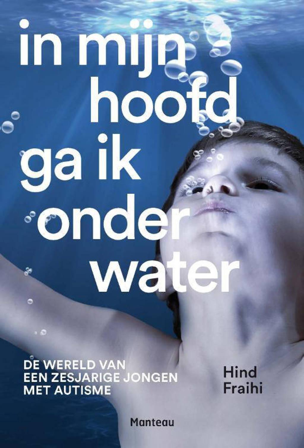 In mijn hoofd ga ik onder water - Hind Fraihi
