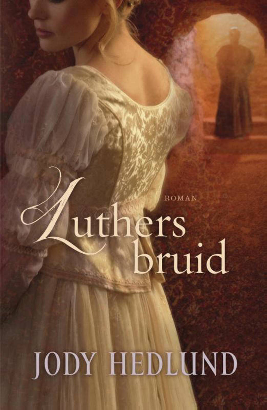 Luthers bruid - Jody Hedlund
