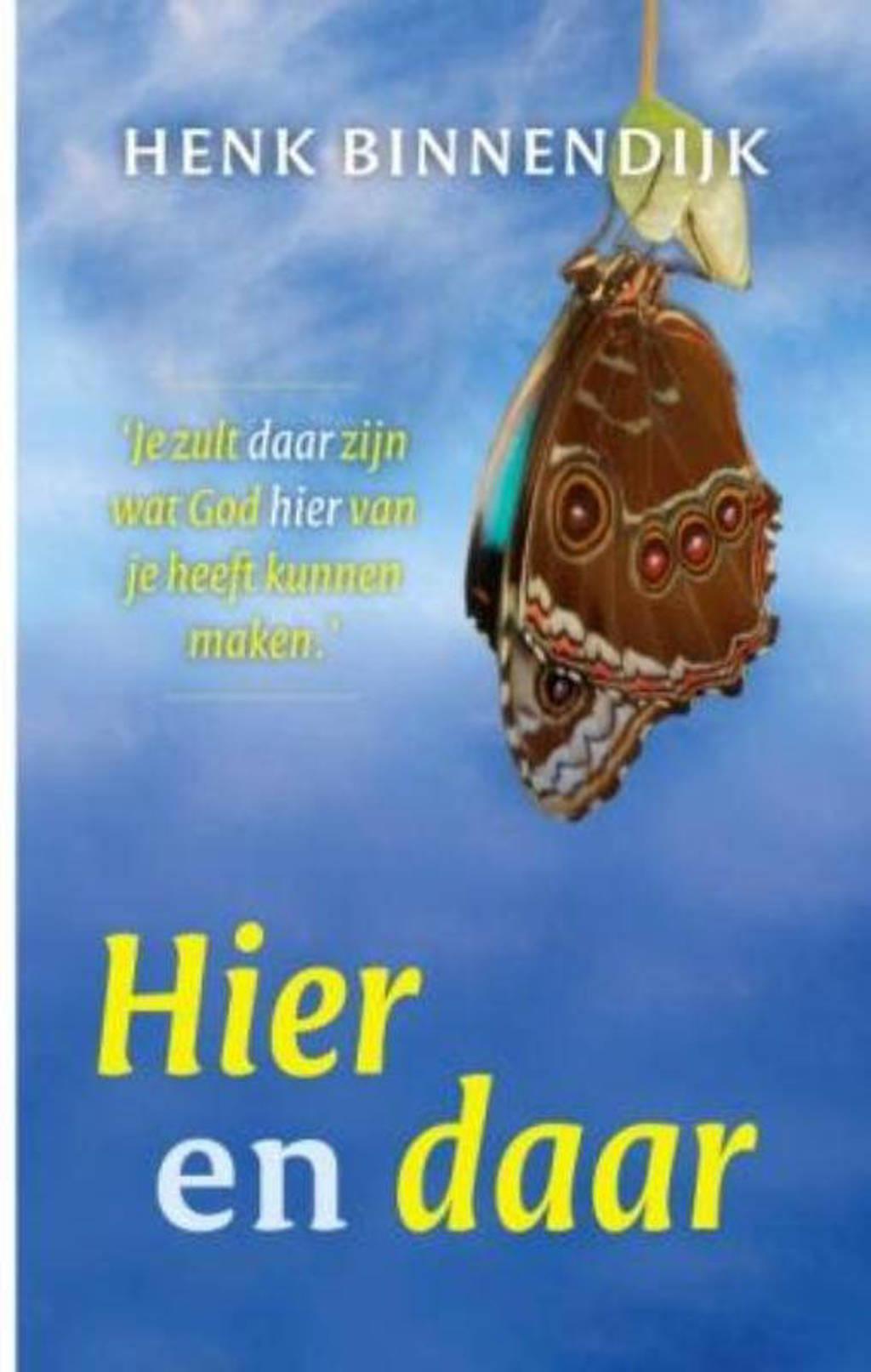 Hier en daar - Henk Binnendijk