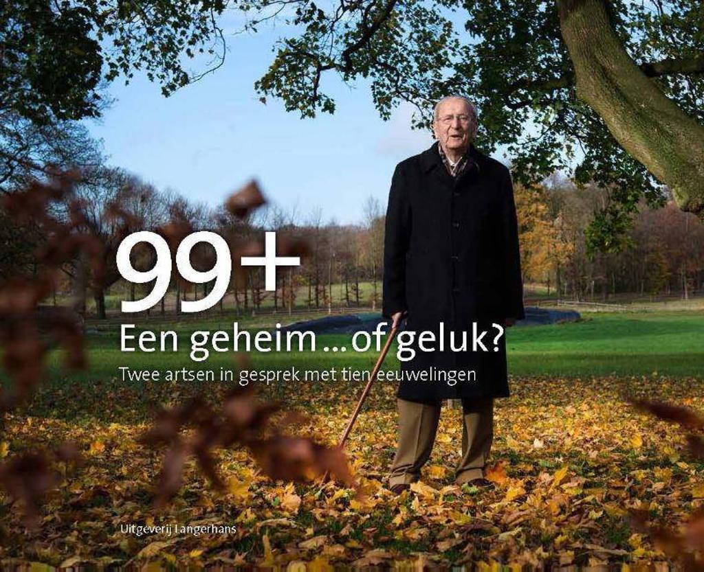 99+ Een geheim... of geluk? - Hans van Hateren, Nano Kleefstra en Irene Seignette