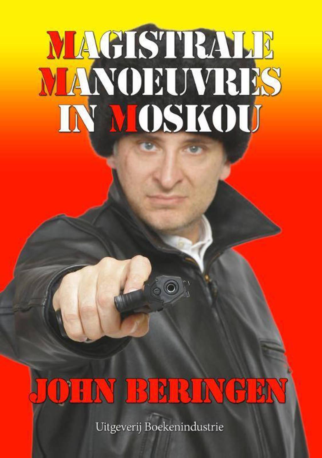 Magistrale manoeuvres in Moskou - John Beringen