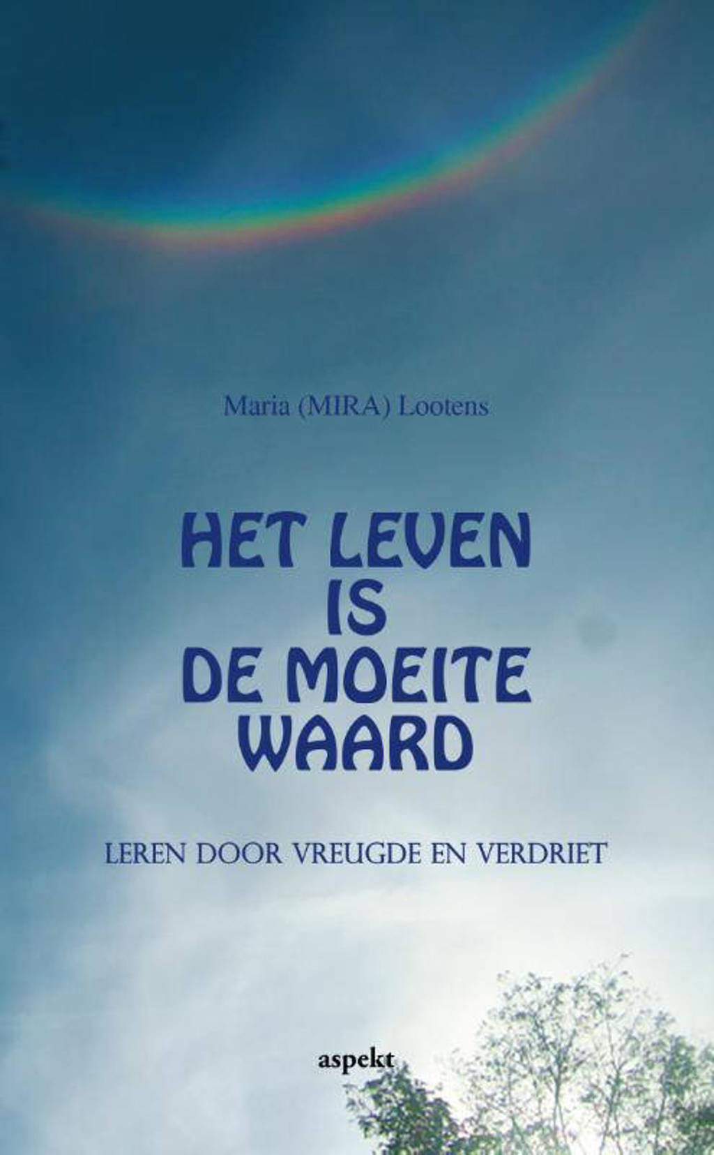 Aspekt: Het leven is de moeite waard - Maria (MIRA) Peeters-Lootens