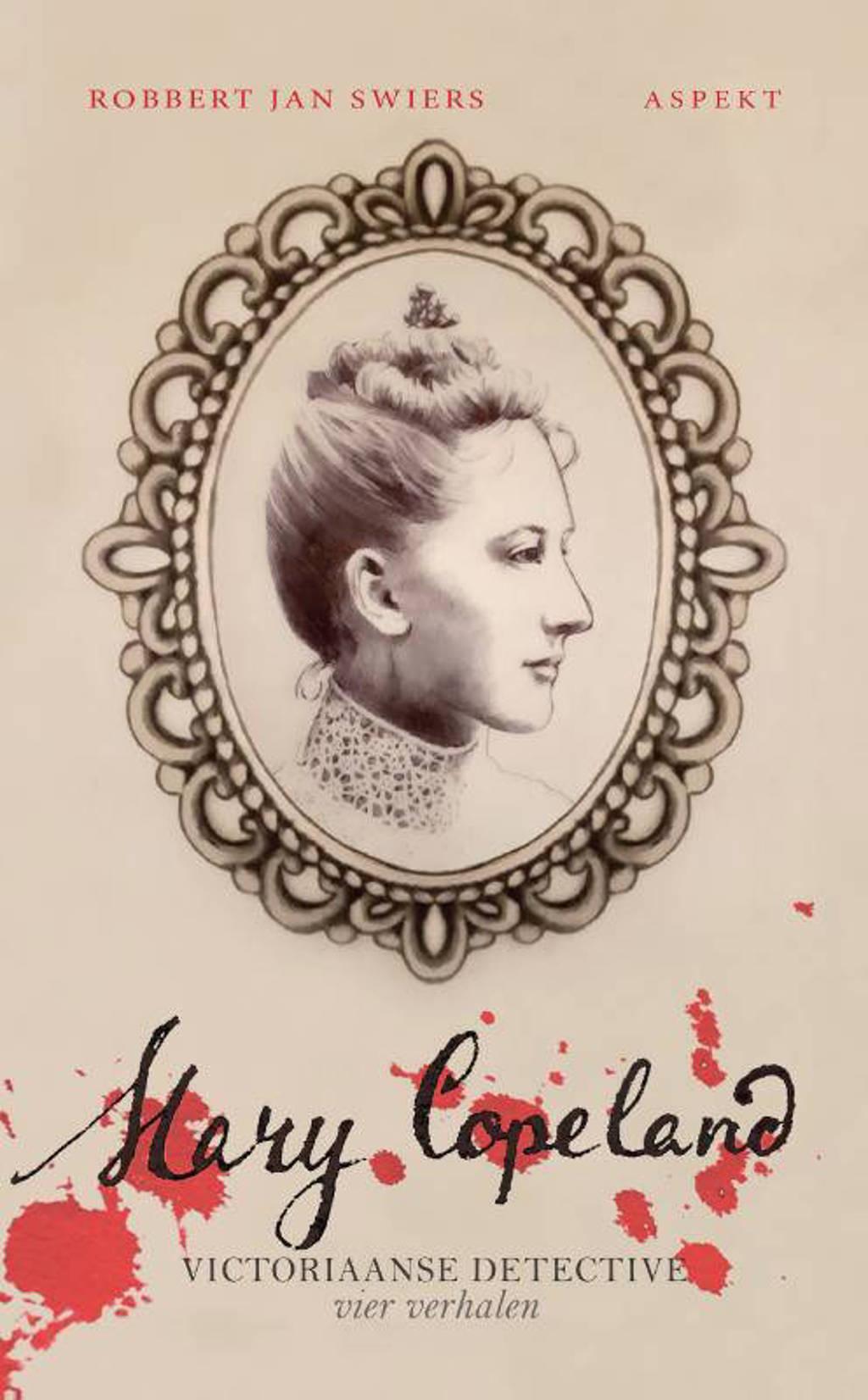 Mary Copeland - Robbert Jan Swiers