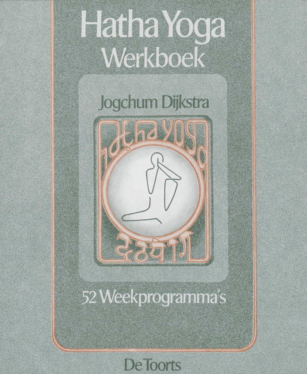 Hatha yoga - J. Dijkstra