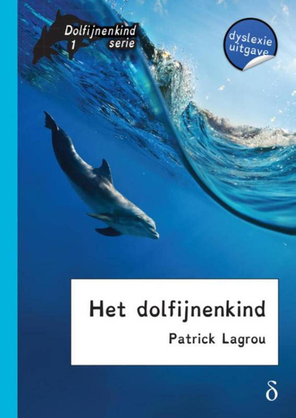 Dolfijnenkind: Het dolfijnenkind - Patrick Lagrou