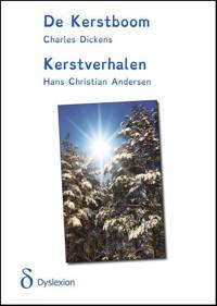 De Kerstboom/Kerstverhalen - Hans Christian Andersen en Charles Dickens