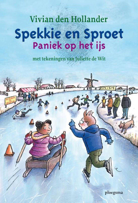 Spekkie en Sproet: Paniek op het ijs - Vivian den Hollander