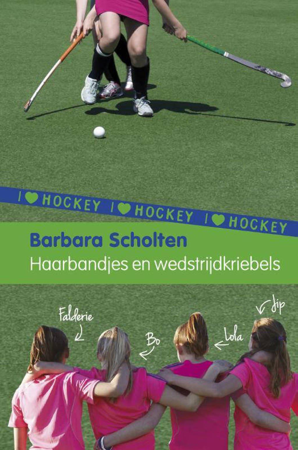 I love hockey: Haarbandjes en wedstrijdkriebels - Barbara Scholten