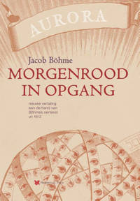 Morgenrood in opgang - Jacob Boehme