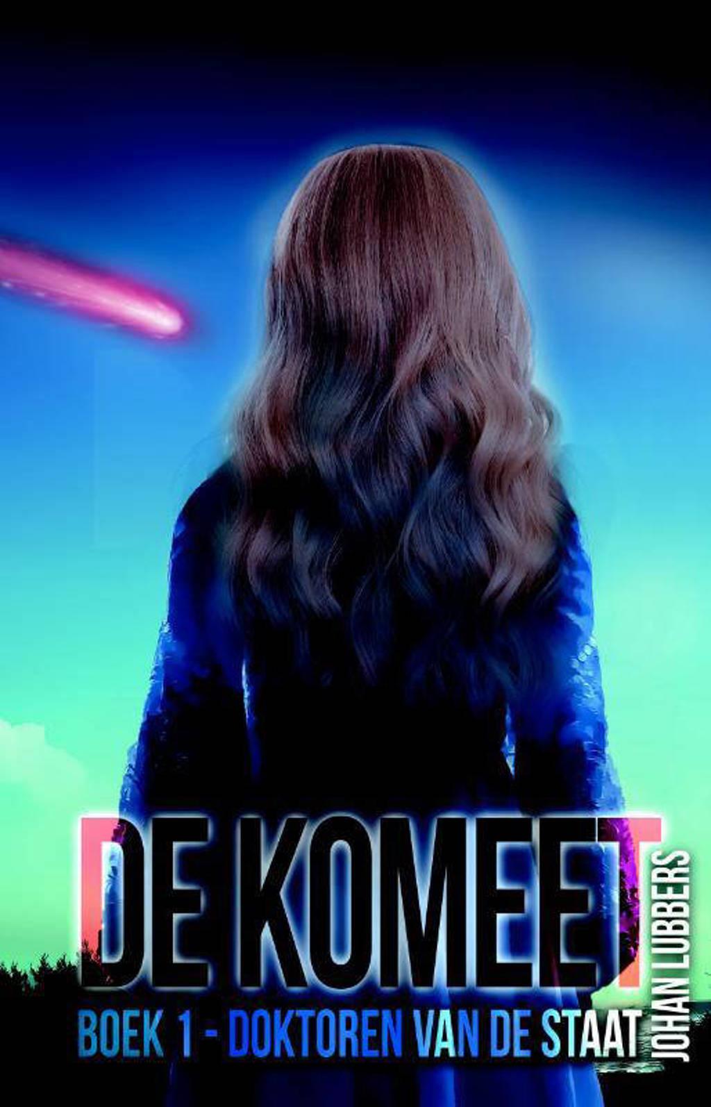 De komeet: Doktoren van de Staat - Johan Lubbers