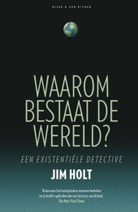 Waarom bestaat de wereld - Jim Holt