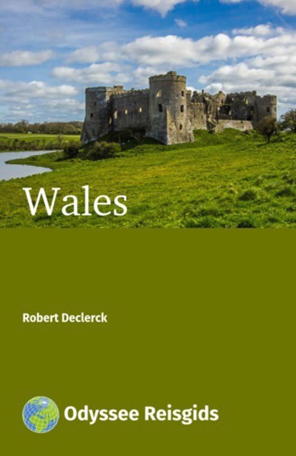 Odyssee Reisgidsen: Wales - Robert Declerck